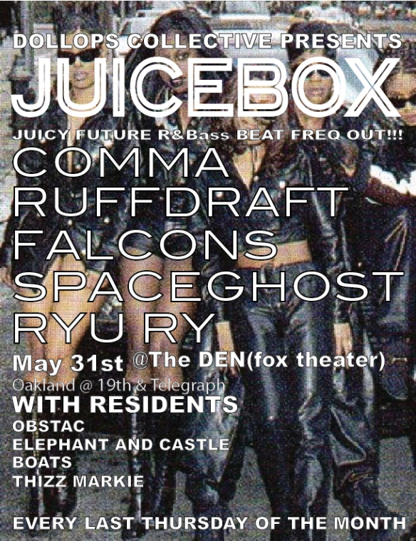 JUICEBOX! May 31st